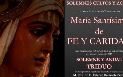 Solemne Triduo en honor a Mª Stma. de Fe y Caridad 2019