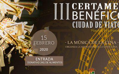 III Certamen benéfico 'Ciudad de Viator – La Música de la Cena'